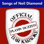 Album Official bar karaoke: songs of neil diamond de Playin' Buzzed