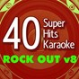 Album 40 super hits karaoke: rock out v8 de B the Star