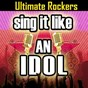 Album Sing it like an idol: ultimate rockers de The Original Hit Makers