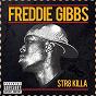 Album Str8 killa de Freddie Gibbs