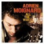 Album All the way de Adrien Moignard