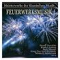 Compilation Meisterwerke der klassischen musik: feuerwerksmusik avec John Lubbock / Divers Composers / Rtl Orchestra / Kurt Redel / Johann Strauss Jr....