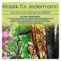 Compilation Klassik für jedermann: der vier jahreszeiten avec Budapesti Filharmóniai Társaság Zenekara / Béla Bánfalvi / Károly Botvay / Budapest Strings / Antonio Vivaldi...