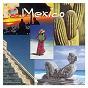 Compilation Musikreise mexico avec Chick Corea / Wolfgang Gerhard / Luis Parraguez / Juan Luis Guerra / Caribbean Orchestra...