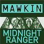 Album Midnight ranger de Mawkin