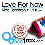 Album Love for now (feat. L.T brown) de Nicc Johnson