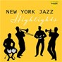 Compilation New York Jazz Highlights avec Jimmy Hamilton / Gene Ammons & Friends / Jimmy Hamilton & Friends / Jimmy Hamilton & the New York Jazz Quintett / The New York Jazz Quintett...