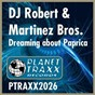 Album Dreaming about paprica 2003 de The Martinez Brothers / DJ Robert