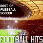 Compilation Football hits - best of fussball soccer avec Beckham United / Arena / Party Nation / Twister / United Allstars...