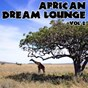 Album African dream lounge - volume 2 de African Tribal Orchestra