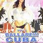 Compilation Ballare!!! cuba vol. 1 avec Xper / Salvador Puerto / Flako, DJ Mariachi, Dide / Latin Band / Dide, Xper, el Flako, DJ Mariachi...