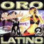 Compilation Oro latino bachata 2 avec Guilbiac / Yas Project / Cristina, Salvador / Pedrito & Alfredito / Voci d'america...