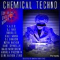 Compilation Chemical techno avec Bart Spinelli / Y.A.G.O. / DJ Fire / Bubbles / Kult Mind...