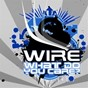 Album What do you care ? de Wire