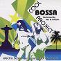 Album Electro bossa music au sabor do brasil de Lisa / Cool Bossa Project / Sonydo