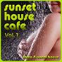 Compilation Sunset house cafe vol. 1 avec Lenell Brown / Eric Driven / 7th District / Schwarz & Funk / Morton Lenco...
