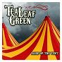 Album Raise up the tent de Tea Leaf Green