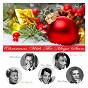 Compilation Christmas with the mega stars, vol. 1 avec Moraine / Bernard, Smith / Felix Bernard / Felix Bernard Dick Smith / Richard B Smith...