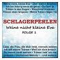 Compilation Schlagerperlen - weine nicht kleine eva, folge 1 avec Denise / Die Flippers / The Shadoxx Shadows / Stefan Peters / Wolfgang Sauer...