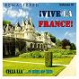 Compilation ¡vive la france!, vol. 11 - cella lla'... et plus de hits avec Marcel Mouloudji / Luis Mariano / Maurice Chevalier / Charles Aznavour / Gilbert Bécaud...