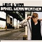 Album Love & war de Daniel Merriweather