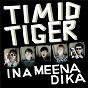 Album Ina meena dika (it's happening now) de Timid Tiger