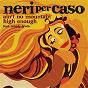 Album Ain't no mountain high enough de Neri Per Caso