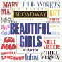 Compilation Celebrate broadway, vol. 6: beautiful girls avec Annie Get Your Gun Ensemble / Arthur Rubin / Paul Gemignani / Ethel Merman / Liza Minnelli...