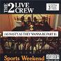 Album Sports Weekend de 2 Live Crew