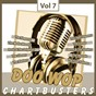 Compilation Doo wop chart busters, vol. 7 avec The Juniors / The Elegants / The Genies / The G-Clefs / The Mello-Moods...
