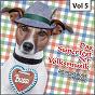 Compilation Das  superfest der volksmusik, vol. 5 avec Die Isartaler Blasmusik / Der Tölzer Knabenchor / Maria Hellwig / Gitti / Erika...