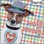 Compilation Das  superfest der volksmusik, vol. 10 avec Erika Köth / Wolfgang Anheisser / Rudolf Schock / Der Bielefelder Kinderchor / Peter Alexander...