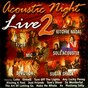 Compilation Acoustic night live 2 avec Kitchie Nadal / Sugarhack / Devotion / Mic / Sole Acoustix...
