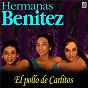 Album El pollo de carlitos de Hermanas Benítez