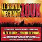 Compilation Le Grand Méchant Zouk avec Marc Antoine / Zouk Machine / Thierry Cham / Jocelyne Béroard / Dédé Saint Prix...