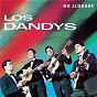 Album No llorare de Los Dandys