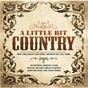 "Compilation A little bit country avec New Riders of the Purple Sage / Johnny Cash / Willie Nelson / Tammy Wynette / Elvis Presley ""The King""..."