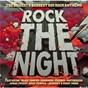 Compilation Rock the night! avec Krokus / Alice Cooper / Survivor / Europe / Quiet Riot...