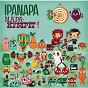Compilation Ipanapa: napakympit! avec Timo Kiiskinen / Uusi Fantasia / Freeman / Haloo Helsinki! / Tuure Kilpelainen...