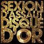 Album Disque d'or de Sexion d'Assaut