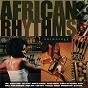 """Compilation African rhythms anthology avec Rajery / Cesária Évora / Oliver """"Tuku"""" Mtukudzi / Pierre Akendengué / Bonga..."""