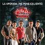 Album La operada (me pone caliente) de Los Cuates de Sinaloa