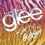 Album A katy or a gaga (music from the episode) de Glee Cast