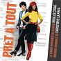 Compilation Pret à tout avec We Were Evergreen / Christophe la Pinta / Herman Dune / Lilly Wood / The Prick...