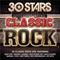 Compilation 30 stars: classic rock avec Stevie Ray Vaughan / Meat Loaf / Boston / Blue Öyster Cult / Alice Cooper...