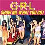 Album Show me what you got de G R L