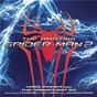 Compilation The amazing spider-man 2 (the original motion picture soundtrack) (deluxe) avec Liz / Hans Zimmer / The Magnificent Six / Pharrell Williams / Johnny Marr...