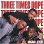 Album Original stylin' de Three Times Dope