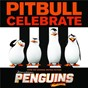 "Album Celebrate (from the original motion picture ""penguins of madagascar"") de Pitbull"