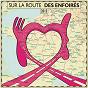 Album Sur la route des enfoirés (live) de Les Enfoirés
